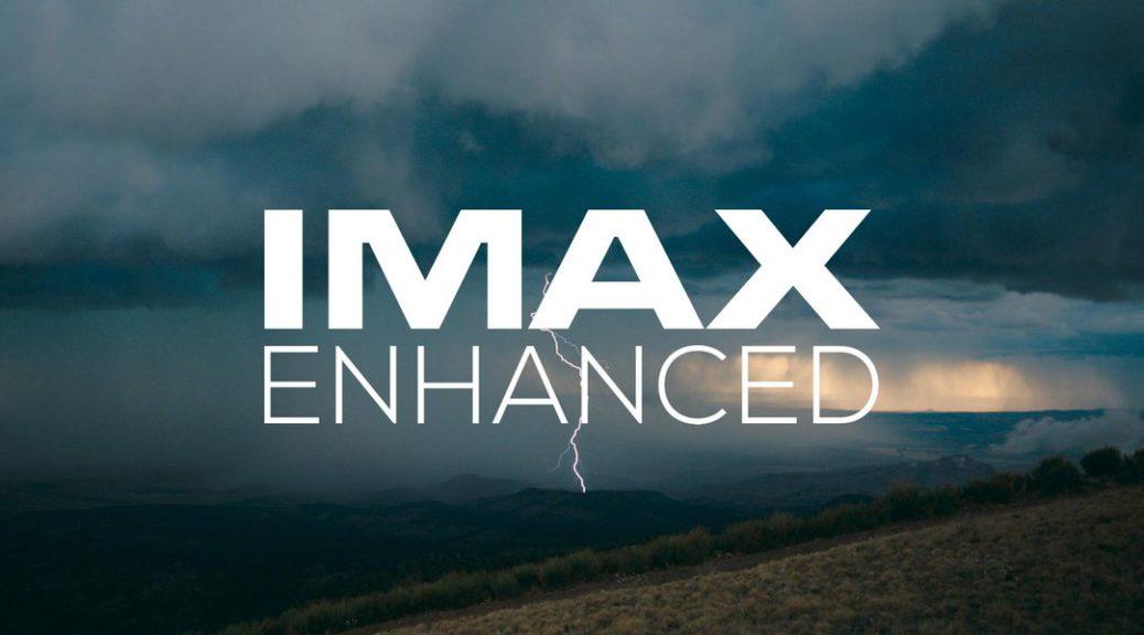 Imax Enhanced