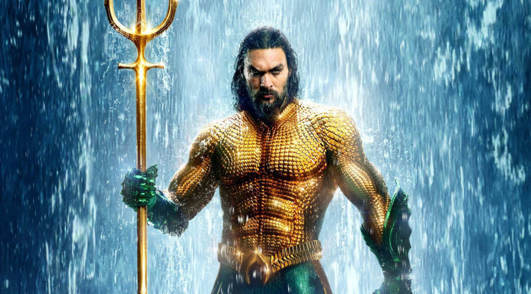 Aquaman coming on March 26 with Dolby Vision and Dolby Atmos | Next